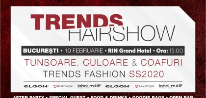 Trends Hairshow -10 februarie 2020