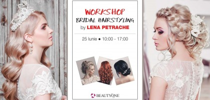 Bucuresti 25 iunie: Workshop Bridal Hairstyling by Lena Petrache